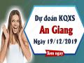Dự đoán lô bạch thủ an giang ngày 19/12 chuẩn