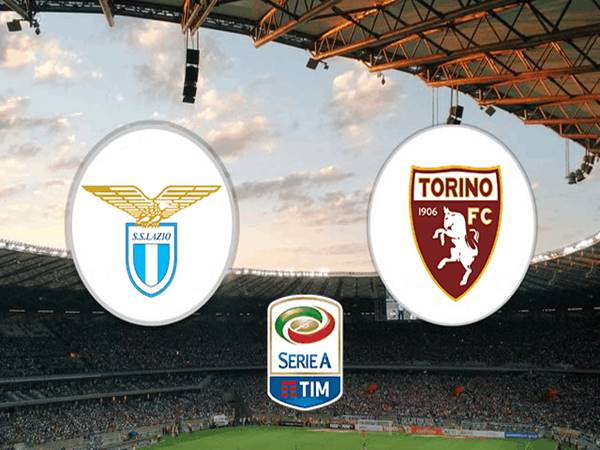 Nhận định Lazio vs Torino, 00h30 ngày 03/03