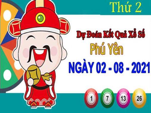 Dự đoán XSPY ngày 2/8/2021 – Dự đoán xổ số Phú Yên thứ 2