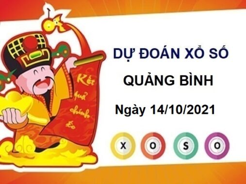 Giờ vàng dự đoán xổ số Quảng Bình ngày 14/10/2021 hôm nay thứ 5